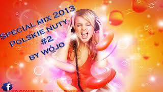 Special mix 2013 Polskie nuty / Polish Mix  / Disco Polo / #2