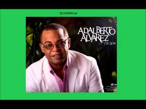 VERDADEROS SONEROS -  ADALBERTO ALVAREZ