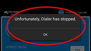 How to fix Unfortunately Dialer has stopped working in android
