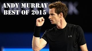 Andy Murray - Best of 2015 HD | Highlights & Best Shots