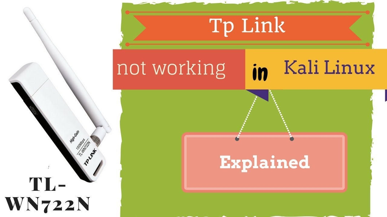 Reason why TP Link wifi Adapter TL-WN722N not working in kali linux