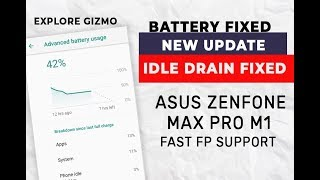 🔥 Update 18th SEP - Idle Battery Fixed, Fingerprint Improved 🔥 - Asus ZenFone Max Pro M1