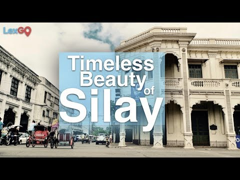 Timeless Beauty of Silay | Travel Guide | LexGo