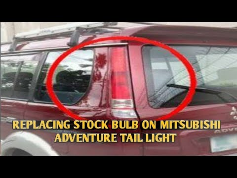 "How to replace stock bulb on ""Mitsubishi Adventure"" Tail light 