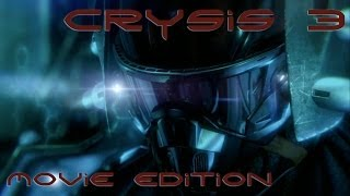 Crysis 3 - Movie Edition HD