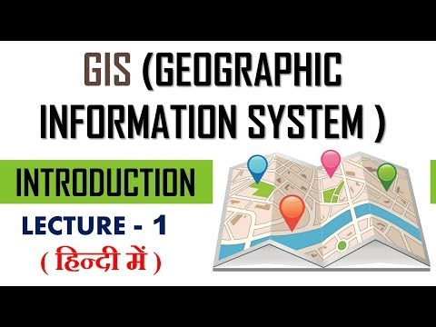 gis (geographic information systems )  | introduction to gis | lecture 1