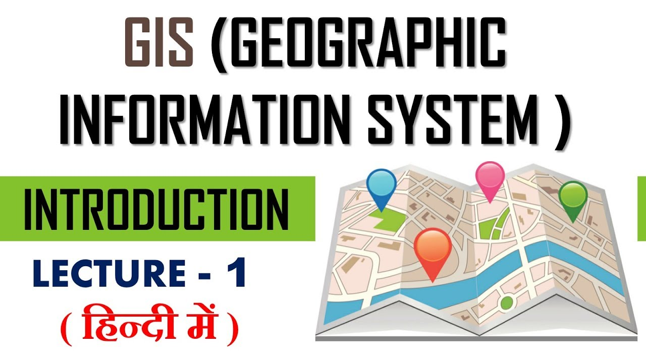 Download gis (geographic information systems )  | introduction to gis | lecture 1
