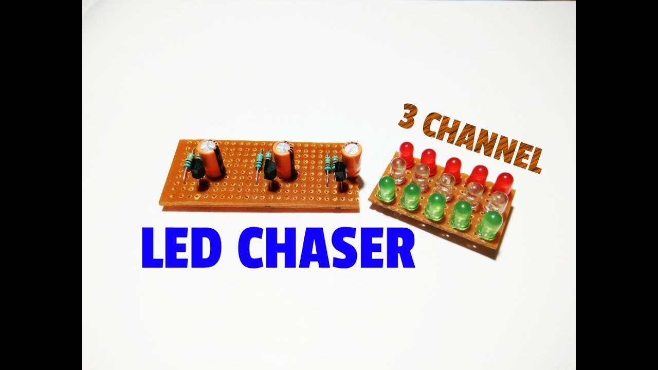 How To Make 3 Channel Led Chaser Circuit Simple Led Chaser Circuit Youtube