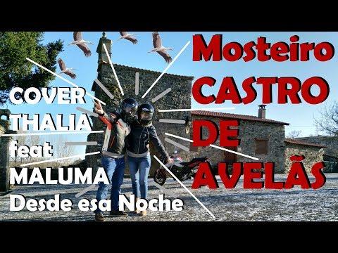 Mosteiro CASTRO de AVELÃS & Mini-Cover DUO THALÍA & MALUMA - Desde esa Noche - DUO MOTOVLOG S01E08