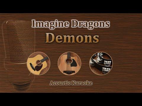 Demons - Imagine Dragons (Acoustic Karaoke)