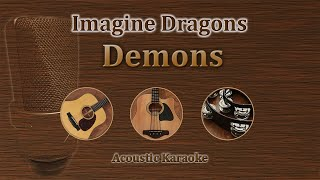 Demons - Imagine Dragons (Acoustic Karaoke)
