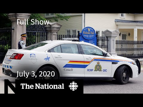 The National for Friday, July 3 — Rideau Hall intruder charged; WE and Liberals end deal