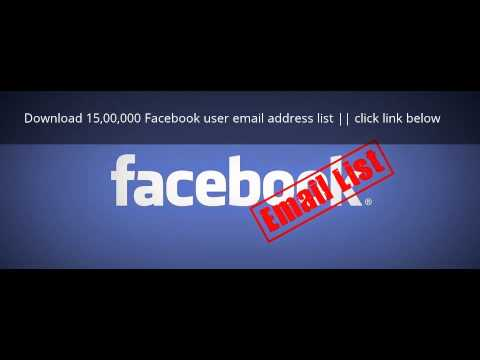 Download 15,00,000 Facebook user email address list - YouTube