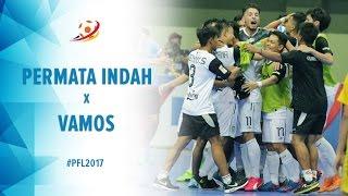 FINAL: Permata Indah Manokwari (3) vs (8) Vamos Mataram - Grand Final Pro Futsal League 2017