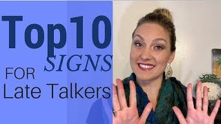 Kayla's Top 10 Signs For Late Talkers - Walkie Talkie Speech Therapy Video