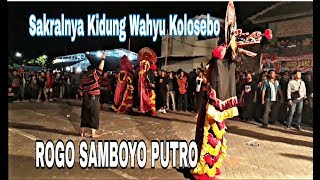 Download ROGO SAMBOYO PUTRO SAKRALNYA KIDUNG WAHYU KOLOSEBO feat gimbriz crew dan TURONGGO SINGO BARONG Mp3