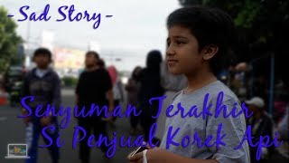 Kids Brother - Sad Story : Senyuman Terakhir Anak Penjual Korek Api (Short Movie)