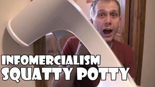 Infomercialism: Squatty Potty