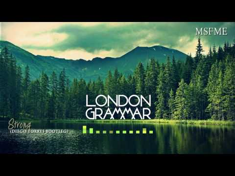 DNB I London Grammar - Strong (Diego Torres Bootleg)
