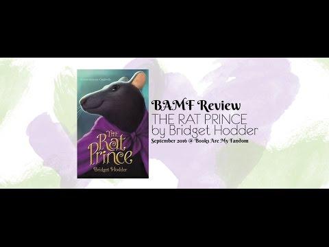 BAMF Review: THE RAT PRINCE by Bridget Hodder