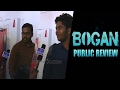 Bogan Public Review - Is It Copy From Hollywood Movie ? - Audience Opinion On Bogan Movie