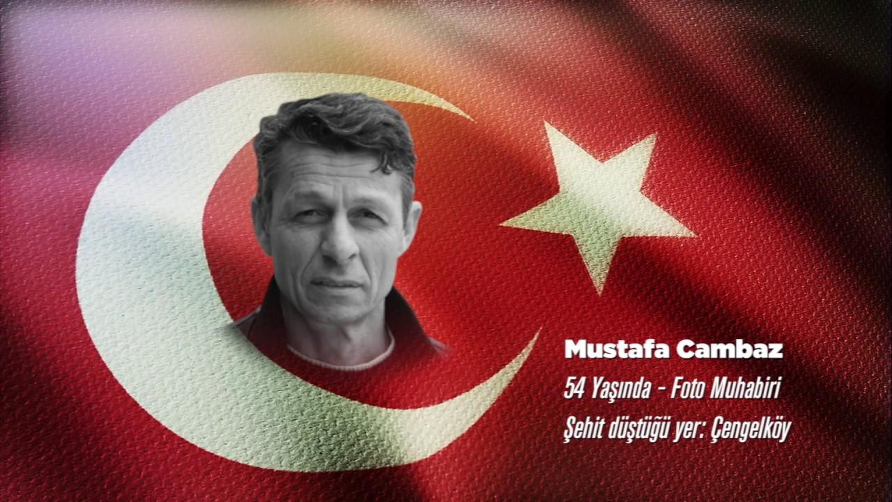 15 Temmuz Şehidi Mustafa Cambaz
