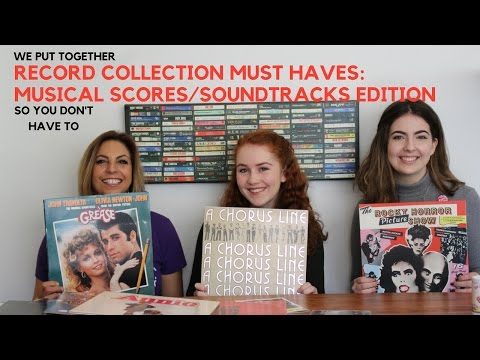 Record Collection Must Haves: Musicals Ed.