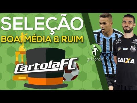 MONTAMOS AS SELEÇÕES BOA, MÉDIA E RUIM DO CARTOLA FC