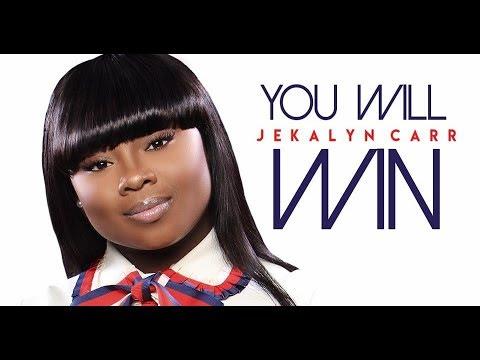 Jekalyn Carr - You Will Win