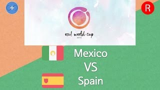 Osu World Cup 2016 Group Stage Group C Mexico Vs Spain