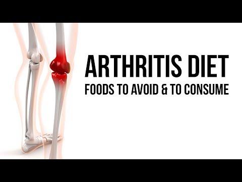 ARTHRITIS Diet | Foods to avoid & to consume