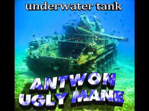 Antwon & Lil Ugly Mane - Underwater Tank