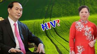 Vợ CTN Trần Đại Quang ngất lịm trước thông tin chồng chết vì virut HIV- có ai ngờ!