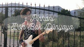 Pinhani - Dön Bak Dünyaya   cover by Ögeday İnanç Video