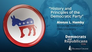 History and Principles of the Democratic Party - Alonzo Hamby
