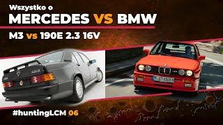 Gdyby nie Mercedes 190E 2.3 16V to nie byłoby BMW M3...   hLCM 06