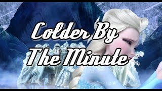 Colder By The Minute (Frozen On Broadway) With Clips