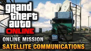 GTA Online - Mission - Satellite Communications [Hard Difficulty]