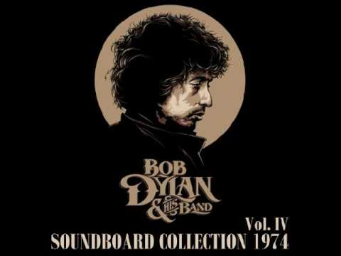 Bob Dylan - It Ain't Me, Babe * Soundboard Collection 1974 Volume IV * Bootleg