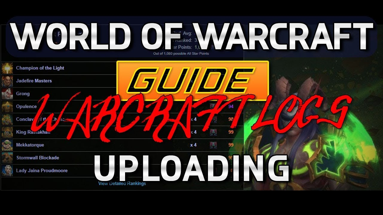 World of Warcraft Guide - How to Upload Warcraft Logs