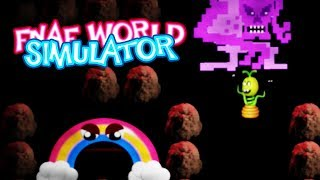 OMG!!!! NOoOOo!! NOT CHICA'S MAGIC RAINBOW!! | FNAF World Simulator