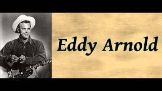 Then You Can Tell Me Goodbye  - Eddy Arnold