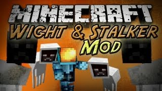 Minecraft: Wight & Stalker Mod - More Scary Mobs!