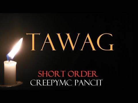 Tawag - Tagalog/Pinoy Horror Story (Short Order)