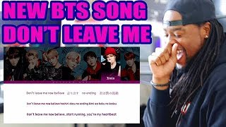 Video BTS 'Don't Leave Me' | Face Yourself [PREVIEW] REACTION!!! COLOR CODED LYRICS! download MP3, 3GP, MP4, WEBM, AVI, FLV Juli 2018