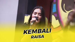 Download lagu RAISA - KEMBALI