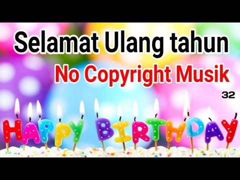 Lagu Selamat Ulang Tahun No Copyright Sound 🎵 Happy Birthday Free Musik No Copyright