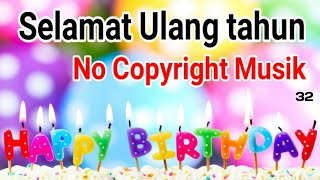 Lagu Selamat Ulang Tahun No Copyright Sound 🎵 Happy Birthday Free Musik No Copyright