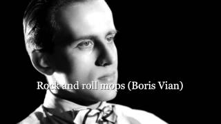 Rock and roll mops (Boris Vian)