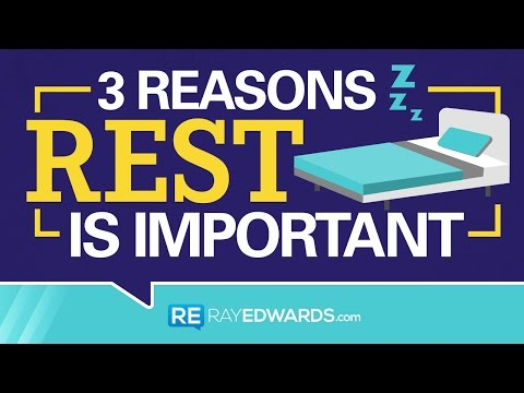 3 Reasons Rest Is Important